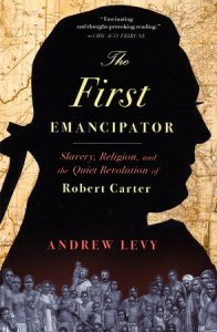 The First Emancipator by Andrew Levy