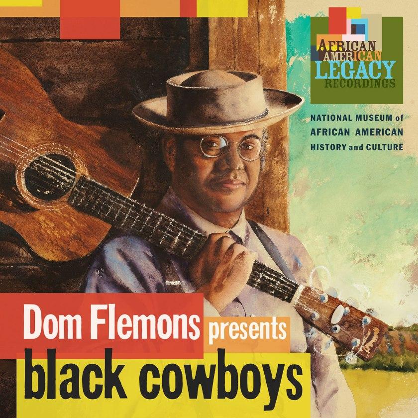Dom Flemons Presents Black Cowboys